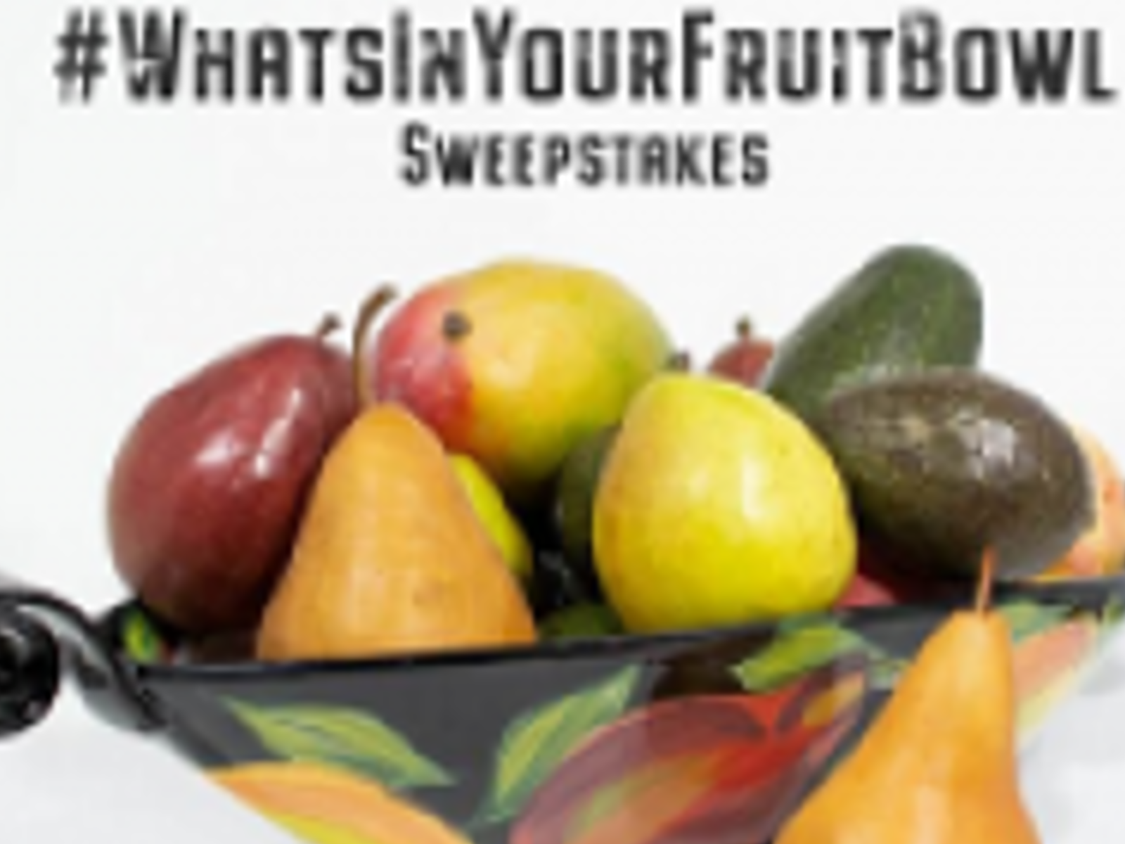 What's In Your Fruit Bowl Sweepstakes Pt 1